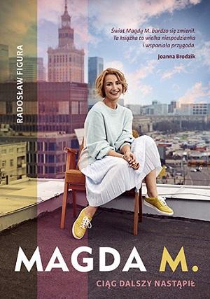 Powieści i opowiadania - Magda M. Ciąg dalszy nastąpił